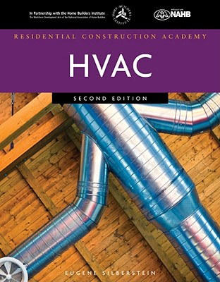 Residential Construction Academy HVAC By Silberstein, Eugene